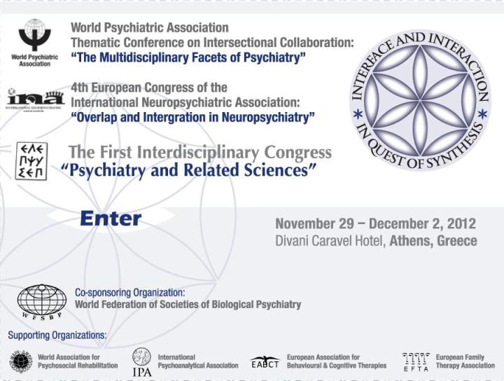 Joint WPA-INA-HSRPS International Psychiatric Congress (November 29 - December 2, 2012, Athens - Greece